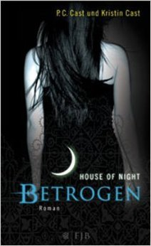 Betrogen: House of Night 2 ( 23. März 2010 )