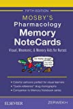 Mosby's Pharmacology Memory NoteCards: Visual, Mnemonic, and...
