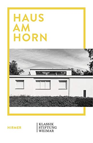 Haus am Horn: Bauhaus-Architektur in Weimar