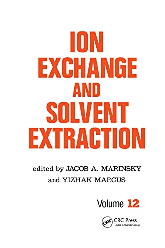 Ion Exchange and Solvent Extraction: A Series of Advances, Volume 12 (English Edition)