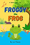 Froggy the Frog at School: A Story about Feelings and Being Kind (Happy Forest Book 3) (English Edition)
