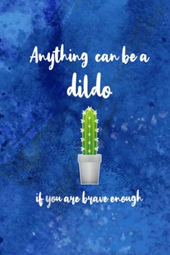 One page Calendar 2022 - Funny Dildo Anything Can Be A Dildo Quote Dildo Phrase