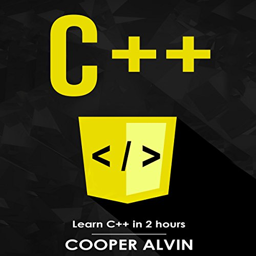 C++: Learn C++ In 2 Hours audiobook cover art