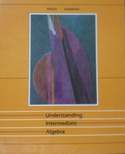 Understanding intermediate algebra: A course for college students
