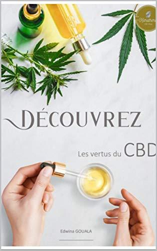 Découvrez les vertus du CBD (French...