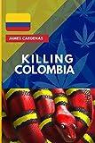 Killing Colombia...