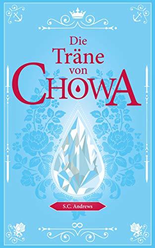 Die Träne von Chowa