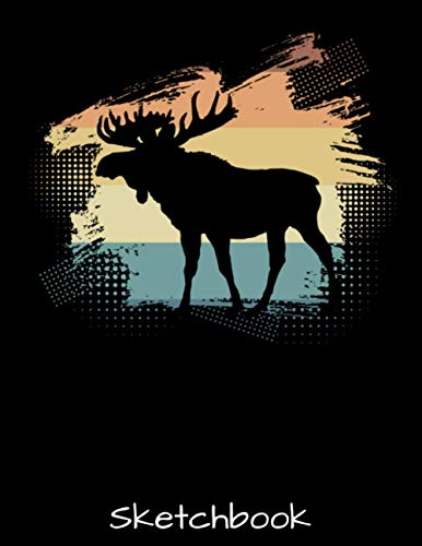 Sketchbook: Vintage Retro Moose Silhouette Wildlife Animals Lover Gift - Sketch Book with Blank Paper for Drawing Painting Creative Doodling Sketching ... Lovers Journal And Sketch Pad For Drawing