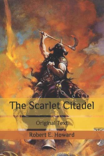The Scarlet Citadel: Original Text