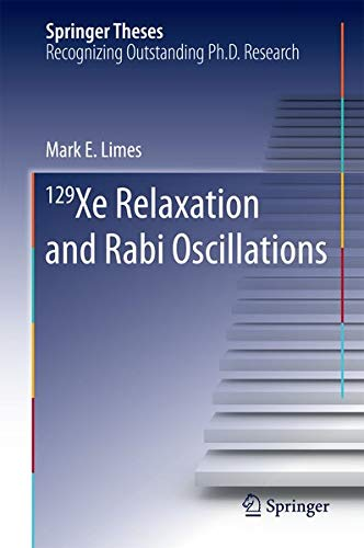 129 Xe Relaxation and Rabi Oscillations (Springer Theses)