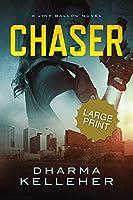Chaser: Large Print Edition (A Jinx Ballou Novel)