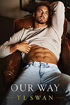 Our Way by [T L  Swan]