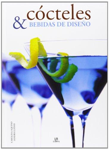 Cócteles Y Bebidas De Diseño. La Exclusividad En Una Copa (Nueva Gastronomía)