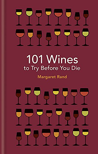 101 Wines to Try Before You Die