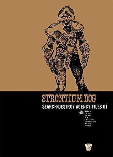Strontium Dog: Search/destroy Agency Files (2000 Ad Strontium Dog 1)