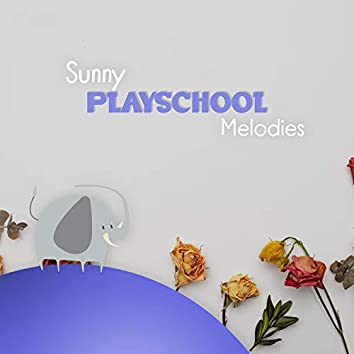 Sunny Playschool Melodies