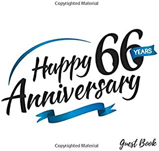 Happy 66 Years Anniversary Guest Book: Guest Book For Birthday Anniversary Party Blue Swoosh Use As You Wish For Visitors ...