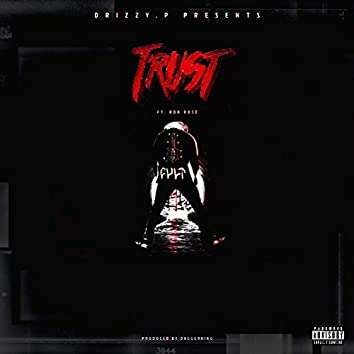 Trust (feat. RDB Rosé)