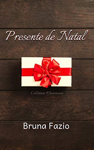 Presente de Natal (Coletânea #ficaemcasa Livro 2)