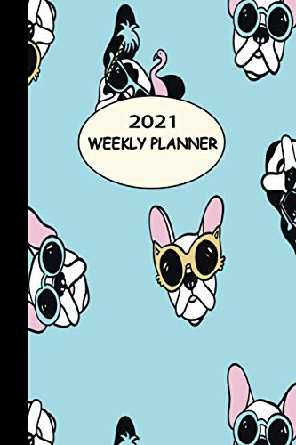 2021 WEEKLY PLANNER: Cover Design of Boston Terrier Puppy Dogs In Bow Ties (Animal & Pet 2021 Planners)