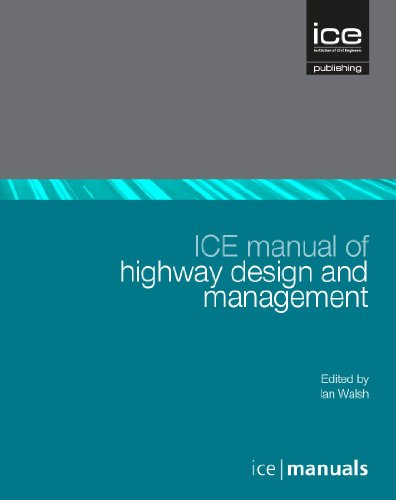 ICE Manual of Highway Design and Management (ICE Manuals)