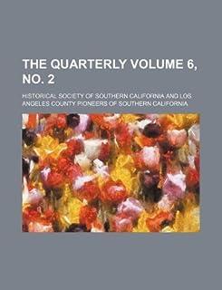 The Quarterly Volume 6, No. 2