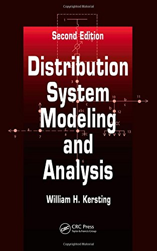 Distribution System Modeling and Analysis, Second Edition (Electric Power Engineering Series)