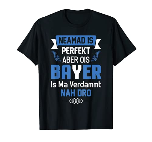 Ois is Easy Bayrischer Dialekt Spruch Männer T-Shirt