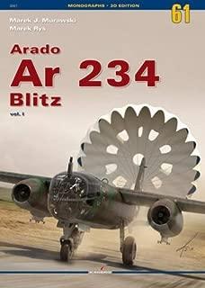 Arado Ar 234 Blitz. Volume 1 (Monographs 3D Edition)
