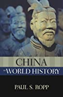 China in World History (The New Oxford World History)
