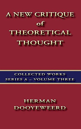 A New Critique of Theoretical Thought Vol. 3 (Three)