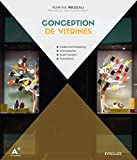Conception de vitrines - Codes merchandising. Scénographie. Avant-projets. Formations.