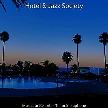 Music for Resorts - Tenor Saxophone