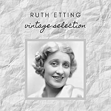 Ruth Etting - Vintage Selection
