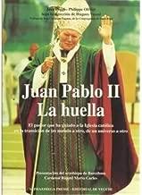 JUAN PABLO II: LA HUELLA