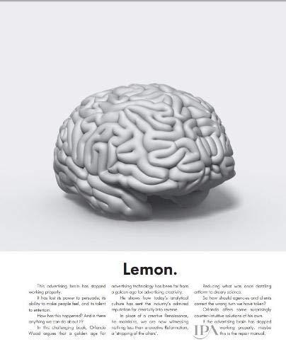 Lemon. How the advertising brain turned sour.