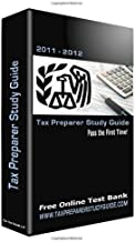 Tax Preparer Study Guide (For A IRS Registered Tax Return Preparer (2012-2013 Test Period), With Fre