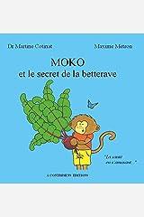 Moko et le secret de la betterave Broché
