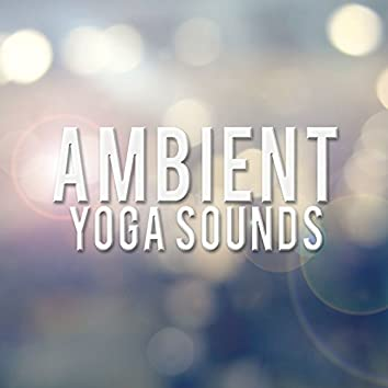 Ambient Yoga Sounds