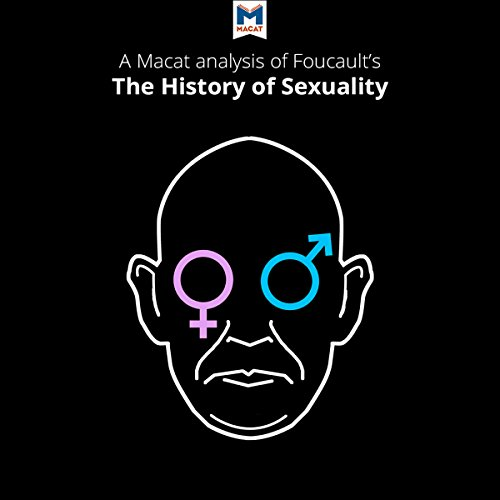 A Macat Analysis of Michel Foucault's The History of Sexuality Vol. 1: The Will to Knowledge audiobook cover art