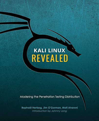 Compare Textbook Prices for Kali Linux Revealed: Mastering the Penetration Testing Distribution  ISBN 9780997615609 by Raphael Hertzog,Jim O'Gorman