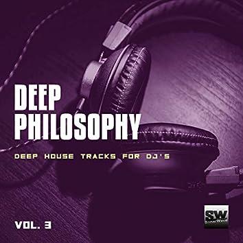 Deep Philosophy, Vol. 3 (Deep House Tracks For DJ's