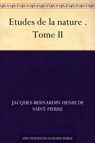 Couverture du livre Etudes de la nature . Tome II