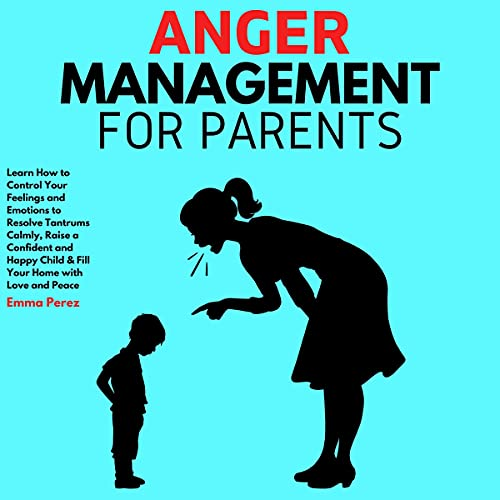 Anger Management for Parents cover art