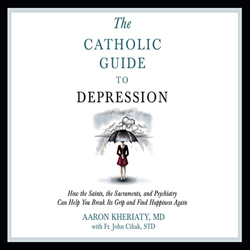 Catholic Guide to Depression cover art