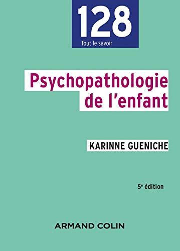 Psychopathologie de l'enfant - 5e éd.
