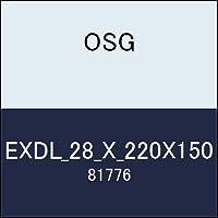 OSG エンドミル EXDL_28_X_220X150 商品番号 81776