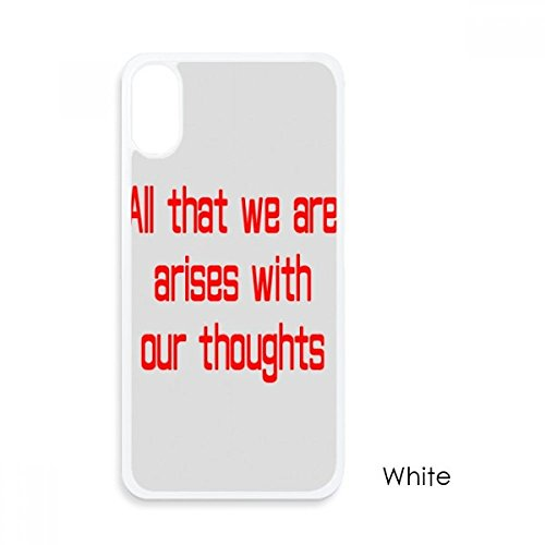 beatChong Ich Entstehen mit Gedanken Buddha-Zitat für iPhone X-Hüllen Weiß phonecase Apple-Abdeckungs-Fall-Geschenk