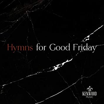Hymns for Good Friday