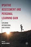 Ipsative Assessment and Personal Learning Gain: Exploring International Case Studies